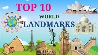 Top 10 most famous Landmarks in the World for Children | Educational video for Kids | Kids Explorer