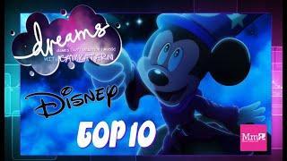 TOP 10 DISNEY Creations   PS4 DREAMS