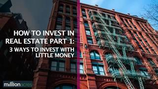 How To Start Investing in Real Estate With Very Little Money