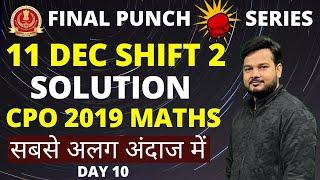 5 PM || CPO Maths Solution || 11 December 2019, Shift 2 || By RaMo Sir, CAT 99.99%iler || Day 10