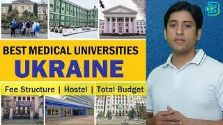 Best Medical Universities in Ukraine 2021: Fee Structure, Hostel, Total Budget and Problems Faced