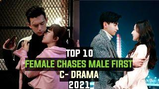 [Top 10] Female chases male first chinese drama || Chinese drama 2021