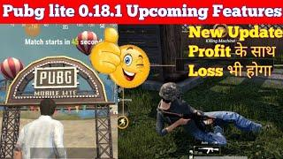 Pubg Mobile lite 0.18.1 New Upcoming Features | Pubg lite new update Problem | Pubg lite