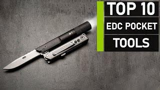 Top 10 Must Have EDC Pocket Tools | Best Everyday Carry Gears
