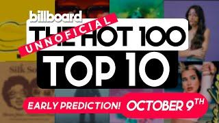 Early Predictions! Billboard Hot 100 Top 10 Singles for Next Week  (October 9th, 2021)