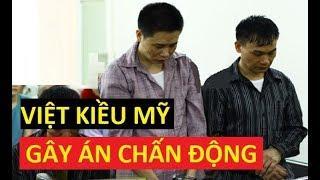 C,H,Ấ,N Đ,Ộ,NG 1 Việt kiều Mỹ họ Nguyễn