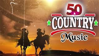 Top 50 Best Old Country Songs Of All Time -Greatest Hits Classic Country Music Hits Of All Time