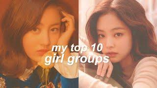 my top 10 favorite kpop girl groups (+bias)
