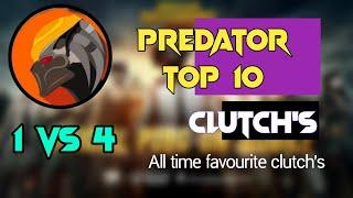 Predator top 10 best clutches 1 vs 4 | Extreme level destroying squads