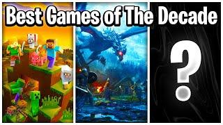 TOP 10 VIDEO GAMES OF THE DECADE!