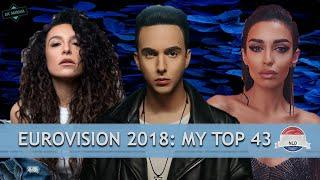 EUROVISION 2018: MY TOP 43 // ROAD TO 2000