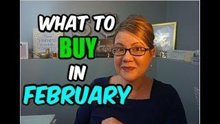 WHAT TO BUY IN FEBRUARY | TIPS & TRICKS TO SAVE MONEY
