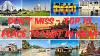 Don't Miss - Top 10 Place To Visit In India || #india.