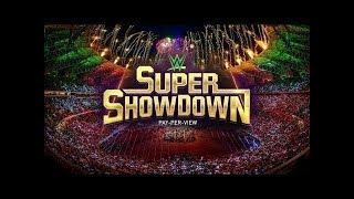WWE Super Showdown 22 March 2020 Full HD - WWE Super Showdown Full Show 3/22/2020