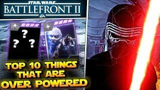 Top 10 Over Powered Things in Star Wars Battlefront 2!