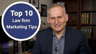 Top 10 Law Firm Marketing Tips