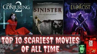 Top 10 Scariest Horror Movies of All Time, you shouldn't watch alone  ❗❗
