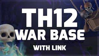 TH12 WAR BASE WITH LINK   TOP 10 TOWN HALL WAR BASE 2020   CLASH OF CLANS