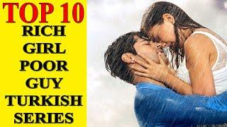 Top 10 Rich Girl Poor Guy Turkish Series  -  Must Watch in 2021