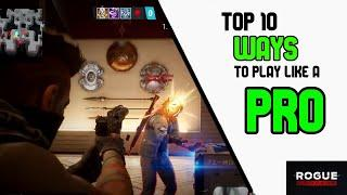 Top 10 WAYS To Play Like A PRO in ROGUE COMPANY