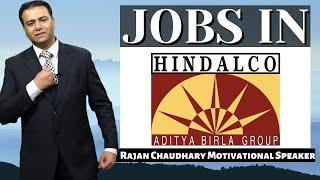 Jobs in Hindalco Industries | Direct Company Jobs | Jobs in India | #indiajob Job in Private Company