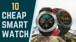 Top 10: Best Cheap Smartwatches 2020 / Best 10 Good Quality and Cheap Smartwatches IOS & Android