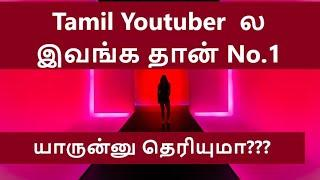 Top 5 Best Tamil Youtube Channel | No.1 Tamil Youtuber in Field | Micset to Madan Gowri | Tamil Tech