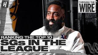 Ranking The Top 10 Shooting Guards in the NBA | Through The Wire Podcast