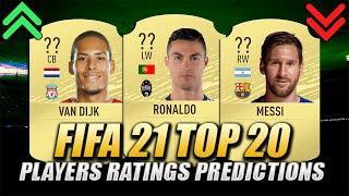 FIFA 21 | TOP 20 PLAYERS RATINGS PREDICTIONS | w/ Ronaldo, Messi & Van Dijk