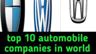 top 10 branded automobile companies in world