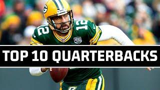 Top 10 Quarterbacks of The 2010s