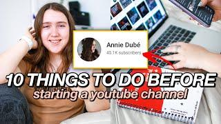 10 Things to Do BEFORE Starting a Youtube Channel in 2020! | How to Start a YouTube Channel 2020!
