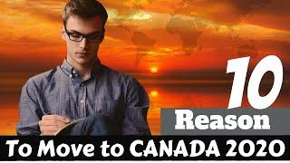 Top 10 Reasons to move to Canada 2020 I Safe and Beautiful Canada I Why should you move to Canada?