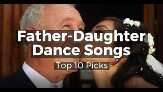 Father Daughter Songs Top 10 Picks 2020