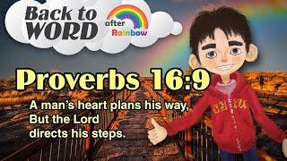 ★Proverbs 16:9★ Memory Verse for Kids | Audio Bible | Kids Bible★ after Rainbow