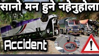 TOP 10 MOST DANGEROUS ROAD ACCIDENTS OF NEPAL | STAY SAFE GUYS| SLOW DRIVE | SSM | | NEPAL |