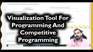 Tutorial 6-Competitive Programming-New Problem & Visualization Tool To Visualize Python Programming