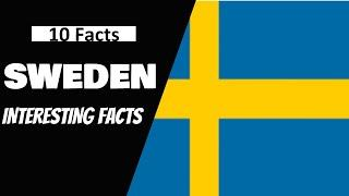 interesting facts of sweden - top 10 interesting and amazing facts about sweden