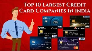 Top 10 Largest Credit Card Companies In India (2011-2020)