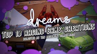 Dreams [PS4] Top 10 Racing Game Creations