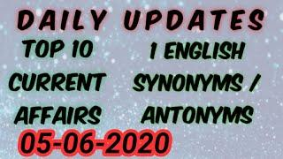 TOP 10 CURRENT AFFAIRS OF 5 JUNE | ONE ENGLISH WORD WITH SYNONYMS AND ANTONYMS | EXAM UPDATES.