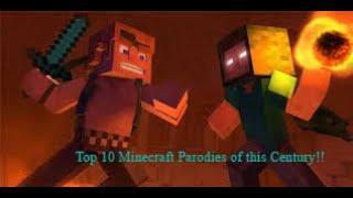 Top 10 Minecraft Parodies of this Century! Based on Nostalgia