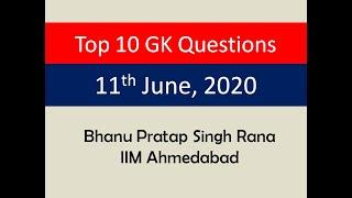Top 10 GK Questions - 11th June, 2020