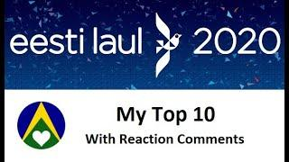 Eesti Laul 2020 - My Top 10 With Reaction Comments - Estonia Eurovision Song Preview