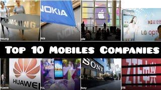 Top 10 Mobiles Companies in the World | Top 10 Mobiles phones in the World |10 Mobiles #Mobiles