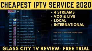 TOP IPTV SERVICE in 2020  | GLASS CITY IPTV REVIEW  - DONT MISS OUT!