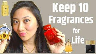 Keep ONLY TEN FRAGRANCES for LIFE | TOP 10 PERFUMES for Women | Perfume Collection 2020