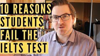 10 Reasons Students Fail the IELTS Test