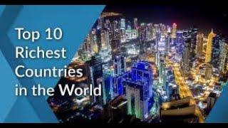 Top 10 Richest Countries In the World 2020|richest country in the world||the amazing world||