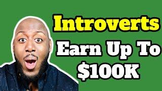 Top 3 Work From Home Jobs For Introverts [Up To $8333 Monthly]